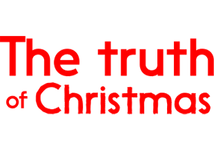 The Truth of Christmas